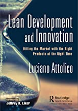 Lean Development and Innovation: Hitting the Market with the Right Products at the Right Time (English Edition)