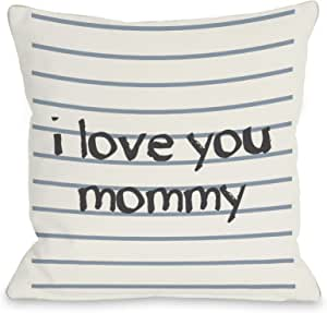 OBC Bentin Home Decor I Love You Mommy 内衬抱枕 18x18 Pillow 12139PL18