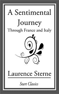 A Sentimental Journey: Through France and Germany (English Edition)