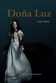 Doña Luz(Spanish Edition)【唐娜露丝(西文版)】