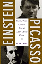 Einstein, Picasso: Space, Time, and the Beauty That Causes Havoc (English Edition)