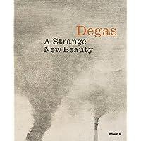 Degas: A Strange New Beauty