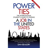 Power Ties: The International Student's Guide to Finding a Job in the United States