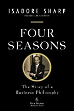 Four Seasons: The Story of a Business Philosophy (English Edition)