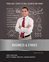 Business & Ethics (Young Adult Library of Small Business an) (English Edition)