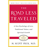 The Road Less Traveled: A New Psychology of Love, Traditional Values and Spiritual Growth (English Edition)