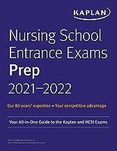 Nursing School Entrance Exams Prep 2021-2022: Your All-in-One Guide to the Kaplan and HESI Exams (Kaplan Test Prep) (Engli...