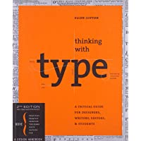 Thinking with Type: A Critical Guide for Designers, Writers, Editors, and Students