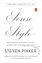 The Sense of Style: The Thinking Person's Guide to Writing in the 21st Century (English Edition)