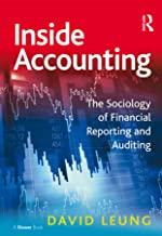 Inside Accounting: The Sociology of Financial Reporting and Auditing (Gower Applied Research) (English Edition)