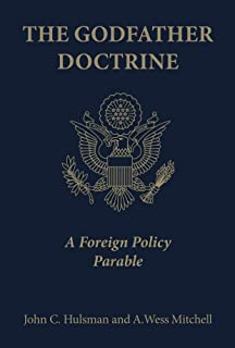 The Godfather Doctrine: A Foreign Policy Parable (English Edition)