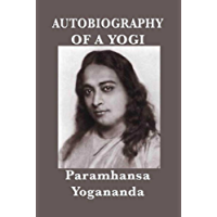 Autobiography of a Yogi: (With Pictures) (English Edition)