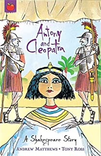 Antony and Cleopatra: Shakespeare Stories for Children (A Shakespeare Story) (English Edition)