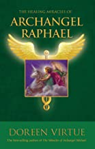 The Healing Miracles of Archangel Raphael (English Edition)