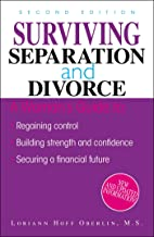 Surviving Separation And Divorce: Regaining Control, Building Strength and Conficence, Securing a Financial Future (Englis...
