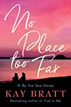No Place Too Far (A By the Sea Novel Book 2) (English Edition)