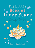 The Little Book of Inner Peace (MBS Little book of...) (English Edition)
