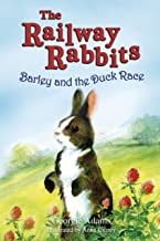Barley and the Duck Race: Book 9 (Railway Rabbits) (English Edition)