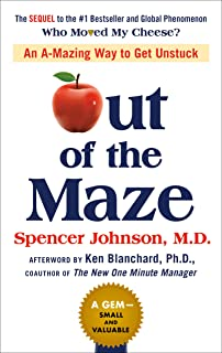 Out of the Maze: An A-Mazing Way to Get Unstuck (English Edition)