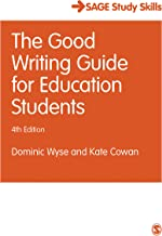 The Good Writing Guide for Education Students (Student Success) (English Edition)
