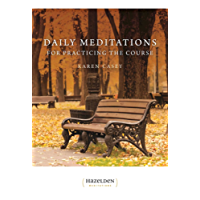 Daily Meditations for Practicing The Course (English Edition)