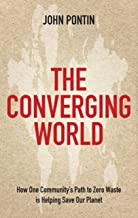 The Converging World: How one community's path to zero waste is helping save our planet (English Edition)