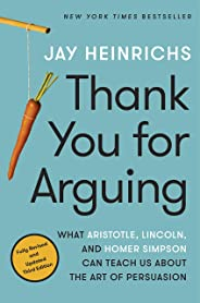 Thank You for Arguing, Third Edition (English Edition)