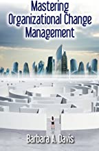 Mastering Organizational Change Management (English Edition)