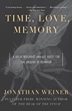 Time, Love , Memory: A Great Biologist and His Quest for the Origins of Behavior (English Edition)