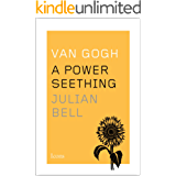 Van Gogh: A Power Seething (Icons) (English Edition)
