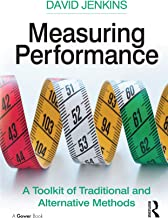 Measuring Performance: A Toolkit of Traditional and Alternative Methods (English Edition)