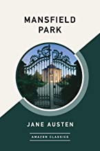 Mansfield Park (AmazonClassics Edition) (English Edition)