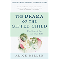The Drama of the Gifted Child: The Search for the True Self, Third Edition (English Edition)