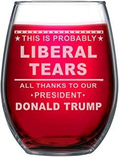 NeeNoNex This Is Probably Liberal Tears All Thanks To Our President Donald Trump Stemless Wine Glass