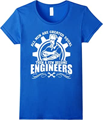A few Men become Engineers! T-Shirt Tee Shirt 皇室蓝 Female Medium