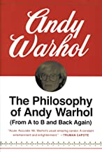 The Philosophy of Andy Warhol: From A to B and Back Again (English Edition)