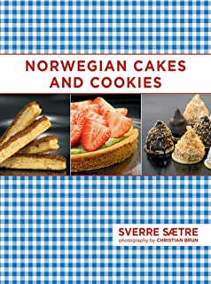 Norwegian Cakes and Cookies: Scandinavian Sweets Made Simple (English Edition)