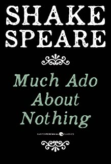 Much Ado About Nothing: A Comedy (English Edition)