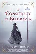 A Conspiracy in Belgravia (The Lady Sherlock Series Book 2) (English Edition)