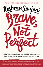 Brave, Not Perfect: How Celebrating Imperfection Helps You Live Your Best, Most Joyful Life (English Edition)