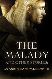 The Malady and Other Stories: An Andrzej Sapkowski Sampler (English Edition)