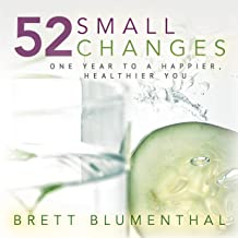 52 Small Changes: One Year to a Happier, Healthier You (English Edition)