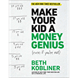 Make Your Kid A Money Genius (Even If You're Not): A Parents' Guide for Kids 3 to 23 (English Edition)