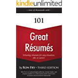 101 Great Résumés: Winning Résumés for Any Situation, Job, or Career (English Edition)