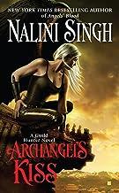 Archangel's Kiss (Guild Hunter Book 2) (English Edition)