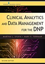 Clinical Analytics and Data Management for the DNP, Second Edition (English Edition)
