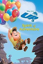 Up: Spirit of Adventure (English Edition)