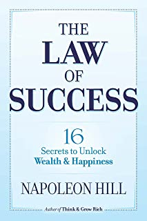 The Law of Success: 16 Secrets to Unlock Wealth and Happiness (English Edition)
