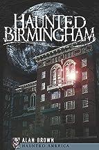 Haunted Birmingham (Haunted America) (English Edition)