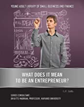 What Does It Mean to Be an Entrepreneur? (Young Adult Library of Small Business an) (English Edition)